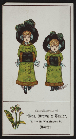 Trade card for Hogg, Brown & Taylor, 477 to 481 Washington Street, Boston, Mass., undated