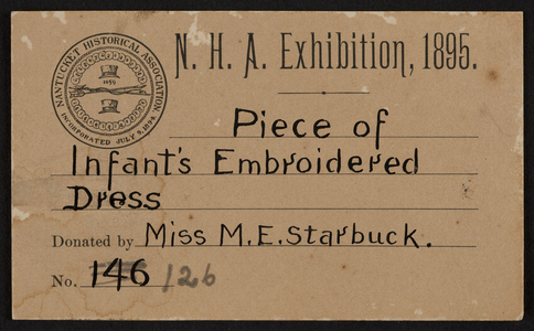 Label for the Nantucket Historical Association Exhibition, Nantucket, Mass., 1895