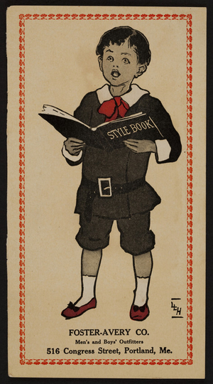 Style book, Foster-Avery Co., men's and boys' outfitters, 516 Congress Street, Portland, Maine, undated