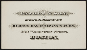 Trade card for Pazolt & Son, furs, 360 Washington Street, Boston, Mass., undate