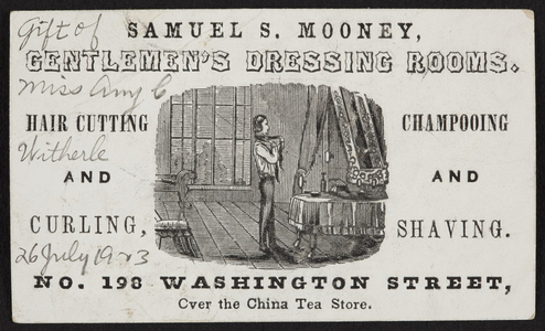 Trade card for Samuel S. Mooney, gentlemen's dressing rooms, No. 198 Washington Street, Boston, Mass., ca. 1857