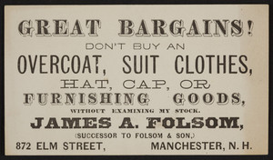 Trade card for James A. Folsom, men's clothing, 872 Elm Street, Manchester, New Hampshire, undated