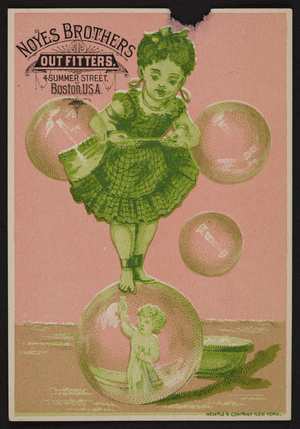 Trade card for Noyes Brothers, outfitters, 4 Summer Street, Boston, Mass., U.S.A., ca. 1884