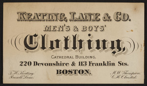 Trade card for Keating, Lane & Co., men's & boys' clothing, 220 Devonshire & 113 Franklin Streets, Boston, Mass., undated