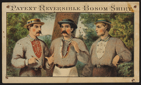 Trade card for the Patent Reversible Bosom Shirt, location unkown, undated