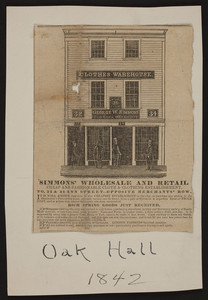 Advertisement for George W. Simmons Clothes Warehouse, No. 32 & 34 Ann Street, opposite Merchants' Row, Boston, Mass., 1842