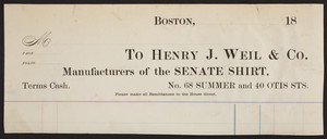 Billhead for Henry J. Weil & Co., manufacturers of the Senate Shirt, No. 68 Summer and No. 40 Otis Street, Boston, Mass., ca. 1800