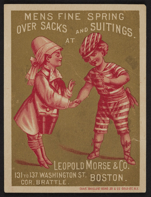 Trade card for Leopold Morse & Co., men's boys' and children's clothing, 131 to 137 Washington Street, corner Brattle, Boston, Mass., undated