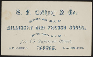 Trade card for S.F. Lothrop & Co., millinery and French goods, No. 39 Summer Street, Boston, Mass., 1862