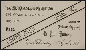 Trade card for Wadleigh's, millinery, 474 Washington Street, Boston, Mass., 1879