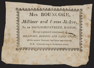 Advertisement for Mrs. Bouncore, milliner and dress maker, No. 44 Marlboro Sreet, Boston, Mass., ca. 1821