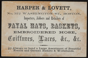 Trade card for Harper & Lovett, Fayal Hats, Baskets, No. 312 Washington Street, Boston, Mass., undated