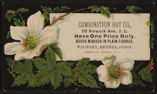 Trade card for Combination Hat Co., factory, 28 Newark Avenue J.C., Bethel, Connecticut, undated