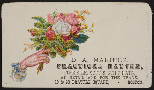 Trade card for D.A. Mariner, practical hatter, 19 & 20 Brattle Square, Boston, Mass., undated