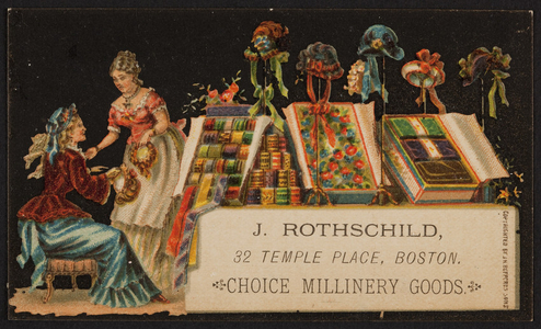 Trade card for J. Rothschild, millinery, 32 Temple Place, Boston, Mass., undated