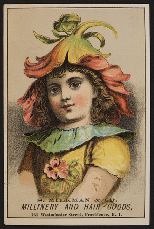 Trade card for S. Milkman & Co., millinery and hair goods, 161 Westminster Street, Providence, Rhode Island, undated