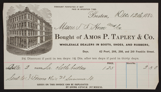 Billhead for Amos P. Tapley & Co., dealers in boots, shoes, and rubbers, 42 Pearl Street, 206, 208 and 210 Franklin Street, Boston, Mass., dated December 12, 1884