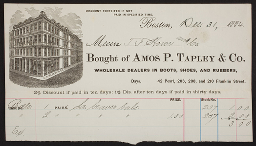 Billhead for Amos P. Tapley & Co., dealers in boots, shoes, and rubbers, 42 Pearl Street, 206, 208 and 210 Franklin Street, Boston, Mass., dated December 31, 1884