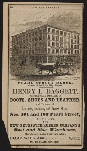 Advertisement for Henry L. Daggett, boots, shoes and leather, Nos. 101 and 103 Pearl Street, Boston, Mass., 1856