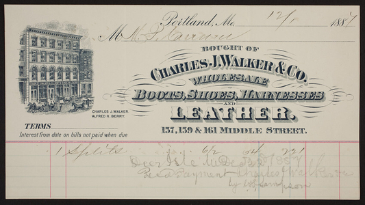 Billhead for the Charles J. Walker & Co., wholesale boots, shoes, harnesses and leather, 157, 159. & 161 Middle Street, Portland, Maine, dated December 1, 1887