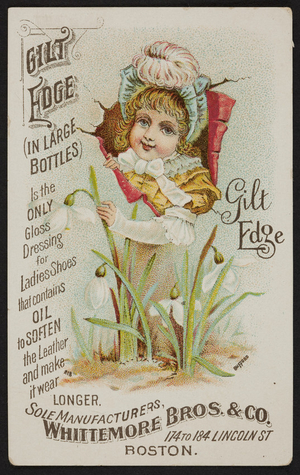 Trade card for Gilt Edge, shoe polish, Whittemore Bros. & Co., 174 to 184 lincoln Street, Boston, Mass., undated