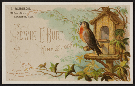 Trade card for Edwin C. Burt, fine shoes, New York, New York and P.B. Robinson, dealer in boots & shoes, 221 Essex Street, Lawrence, Mass., undated
