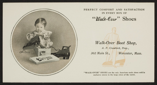 Trade card for the Walk-Over Boot Shop, A.P. Crawford, Prop., 302 Main Street, Worcester, Mass., undated