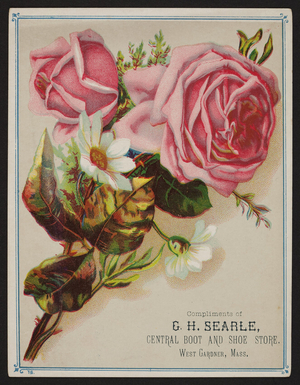 Trade card for the Central Boot and Shoe Store, G.H. Searle, West Gardner, Mass., undated