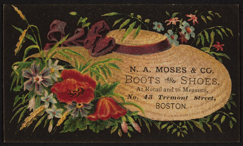 Trade card for N.A. Moses & Co., boots and shoes, No. 43 Tremont Street, Boston, Mass., undated