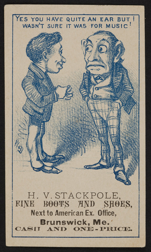 Trade card for H.V. Stackpole, fine boots and shoes, Brunswick, Maine, undated