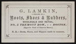 Trade card for G. Lamkin, dealer in boots, shoes & rubbers, 5 Tremont Row, Boston, Mass., undated