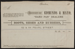 Billhead for Edmunds & Mayo, boots, shoes and rubbers, 52 & 54 Pearl Street, Boston, Mass., ca. 1878