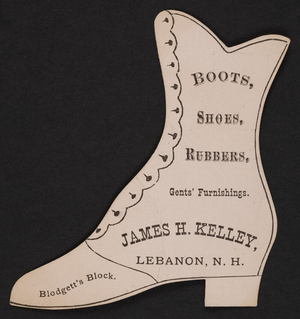 Trade card for James H. Kelley, shoes, Blodgett's Block, Lebanon, New Hampshire, undated