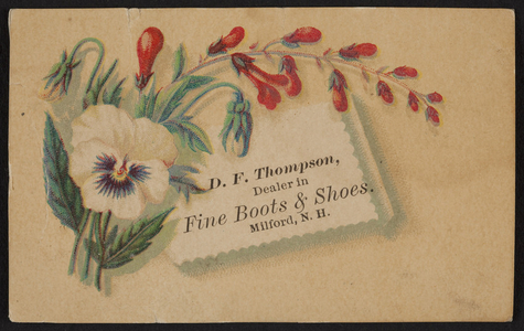 Trade card for D.F. Thompson, fine boots & shoes, Milford, New Hampshire, undated