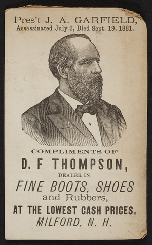 Trade card for D.F. Thompson, fine boots, shoes and rubbers, Milford, New Hampshire, 1881