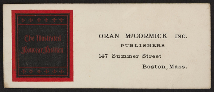 Trade card for Oran McCormick Inc., publishers, 147 Summer Street, Boston, Mass., undated