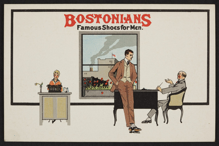 Trade card for Bostonians, famous shoes for men, location unknown, undated