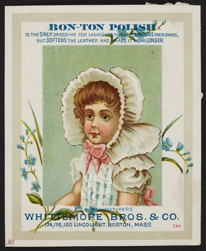 Trade card for Bon-Ton Polish, Whittemore Bros. & Co., 174, 176, 180 Lincoln Street, Boston, Mass., undated