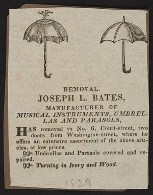 Advertisement for Joseph L. Bates, musical instruments, umbrellas and parasols, No. 6 Court Street, Boston, Mass., 1829