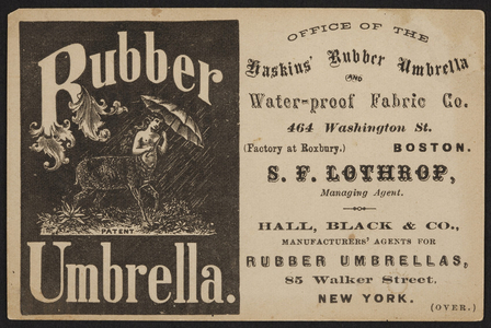 Trade card for Haskins' Rubber Umbrella, Haskins' Rubber Umbrella and Water-Proof Fabric Co., 464 Washington Street, Boston, Mass., undated