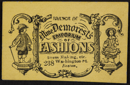 Trade card for Branch of Mme Demorest's Emporium of Fashions, 238 Washington Street, Boston, Mass.