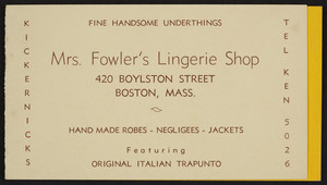 Trade card for Mrs. Fowler's Lingerie Shop, 420 Boylston Street, Boston, Mass., undated