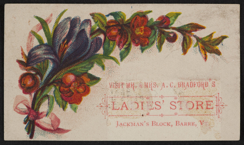 Trade card for Mr. & Mrs. A.C. Bradford's Ladies' Store, Jackman's Block, Barre, Vermont, undated