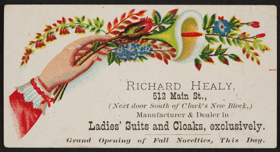 Trade card for Richard Healy, ladies' suits and cloaks, 512 Main Street, location unknown, undated