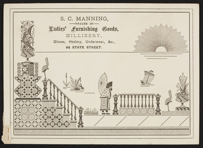 Trade card for S.C. Manning, ladies' furnishing goods, 64 State Street, location unknown, undated