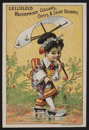 Trade card for celluloid, waterproof collars, cuffs & shirt bosoms, location unknown, undated