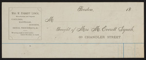 Billhead for Mrs. M. Everett Lynch, costumes, mantillas, bonnets, bridal trousseaux, 69 Chandler Street, Boston, Mass., ca. 1800