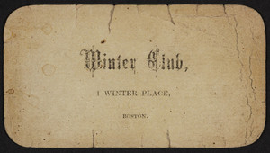 Trade card for the Winter Club, 1 Winter Place, Boston, Mass., undated