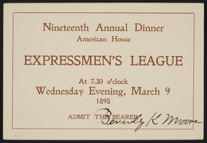 Ticket for the Expressmen's League nineteenth annual dinner, American House, Boston, Mass., Wednesday, March 9, 1898