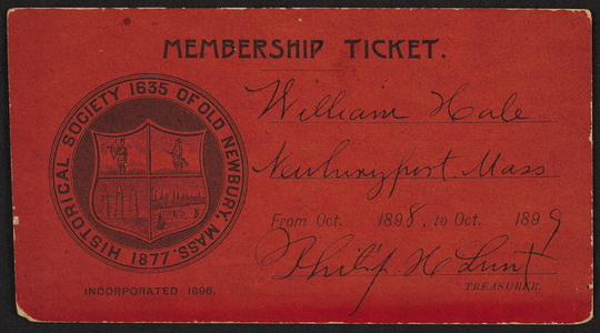 Membership card for the Historical Society of Old Newbury, Mass., Newbury, Mass., October 1898-1899